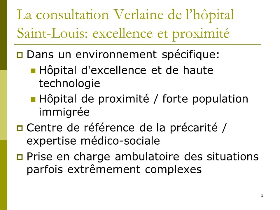 La consultation Verlaine de l'hôpital Saint-Louis: excellence et proximité