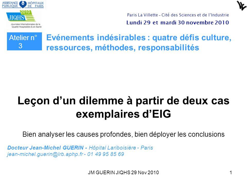Leçon d'un dilemme à partir de deux cas exemplaires d'EIG