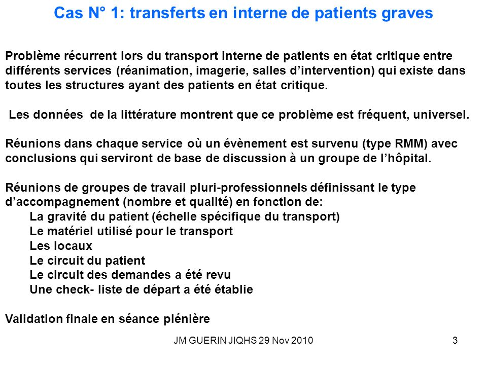 Cas N° 1: transferts en interne de patients graves
