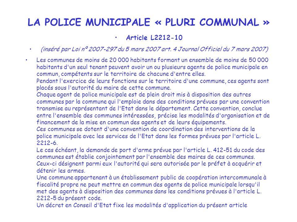LA POLICE MUNICIPALE « PLURI COMMUNAL »