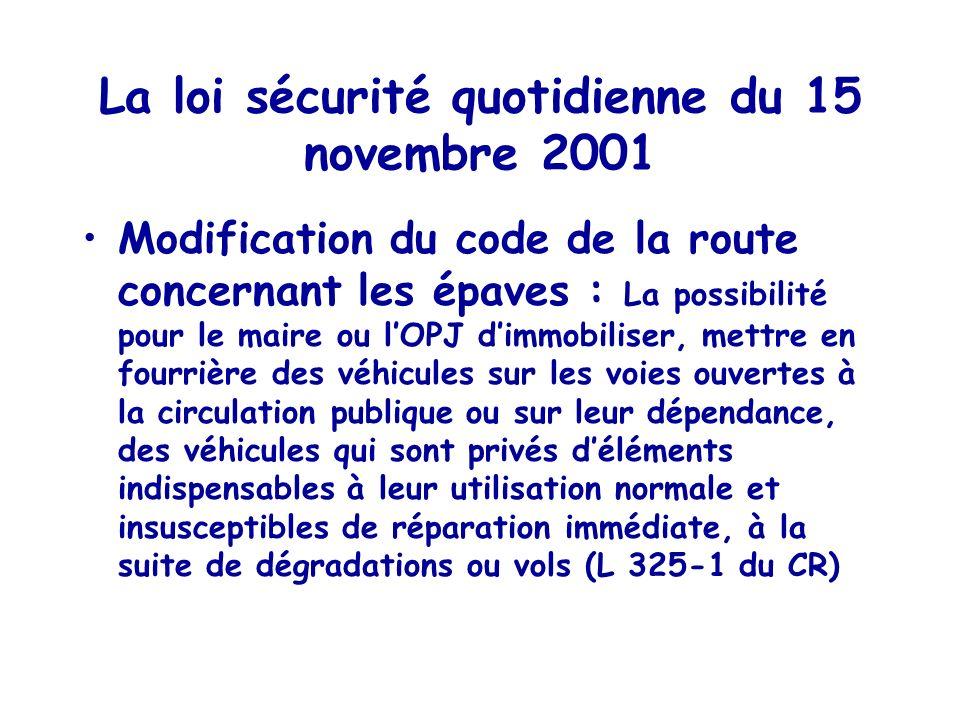 La loi sécurité quotidienne du 15 novembre 2001