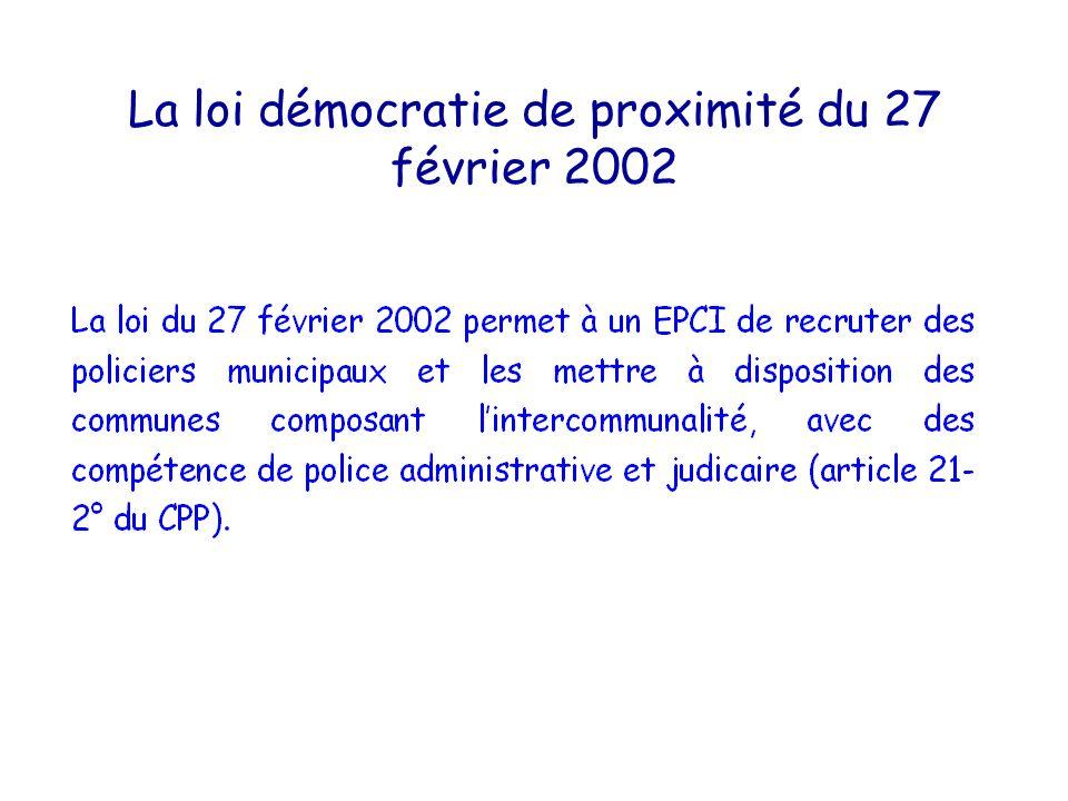 La loi démocratie de proximité du 27 février 2002