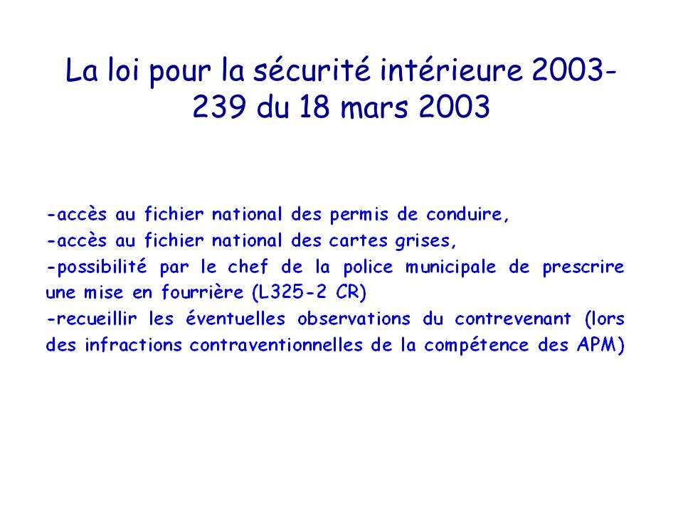 La loi pour la sécurité intérieure 2003-239 du 18 mars 2003