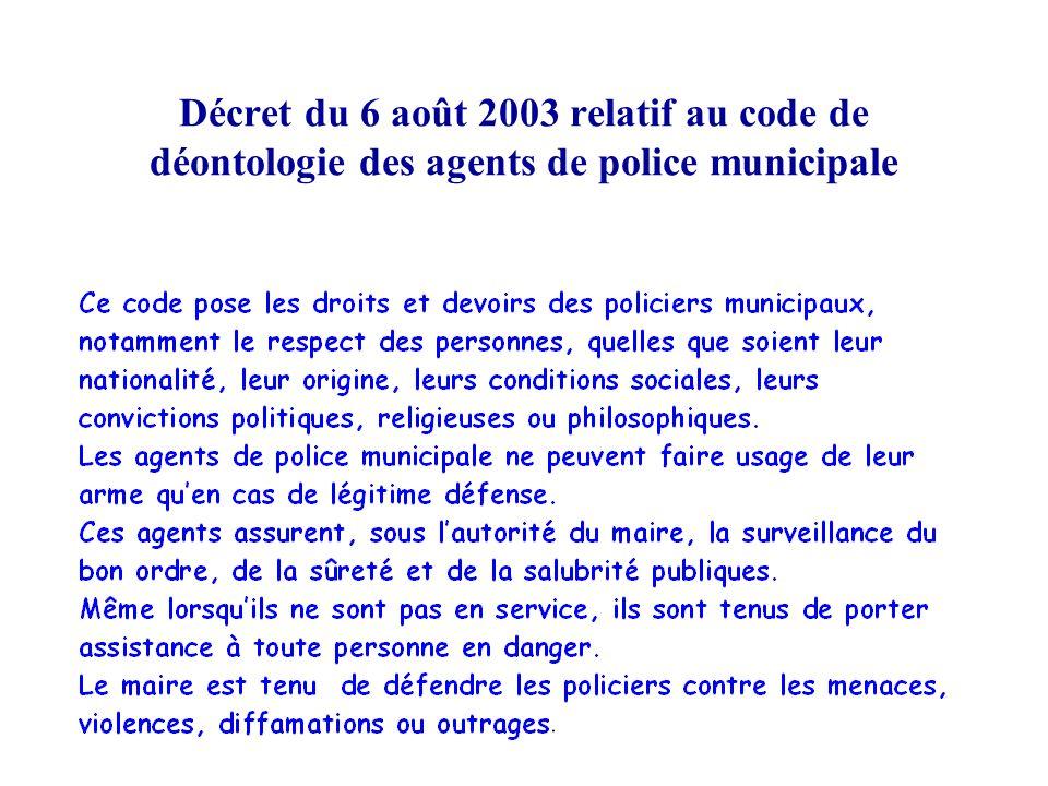 Décret du 6 août 2003 relatif au code de déontologie des agents de police municipale