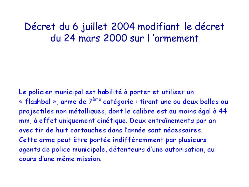 Décret du 6 juillet 2004 modifiant le décret du 24 mars 2000 sur l 'armement