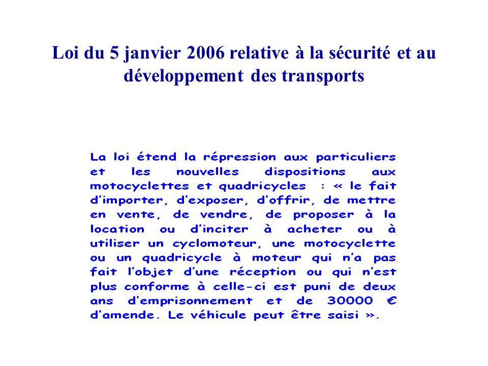 Loi du 5 janvier 2006 relative à la sécurité et au développement des transports