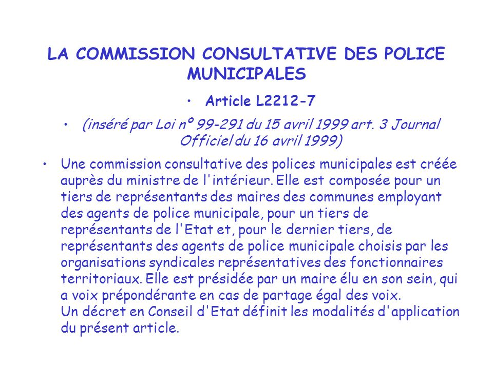 LA COMMISSION CONSULTATIVE DES POLICE MUNICIPALES