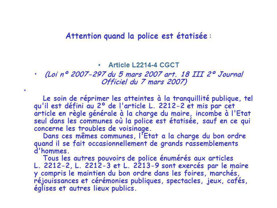 Attention quand la police est étatisée :