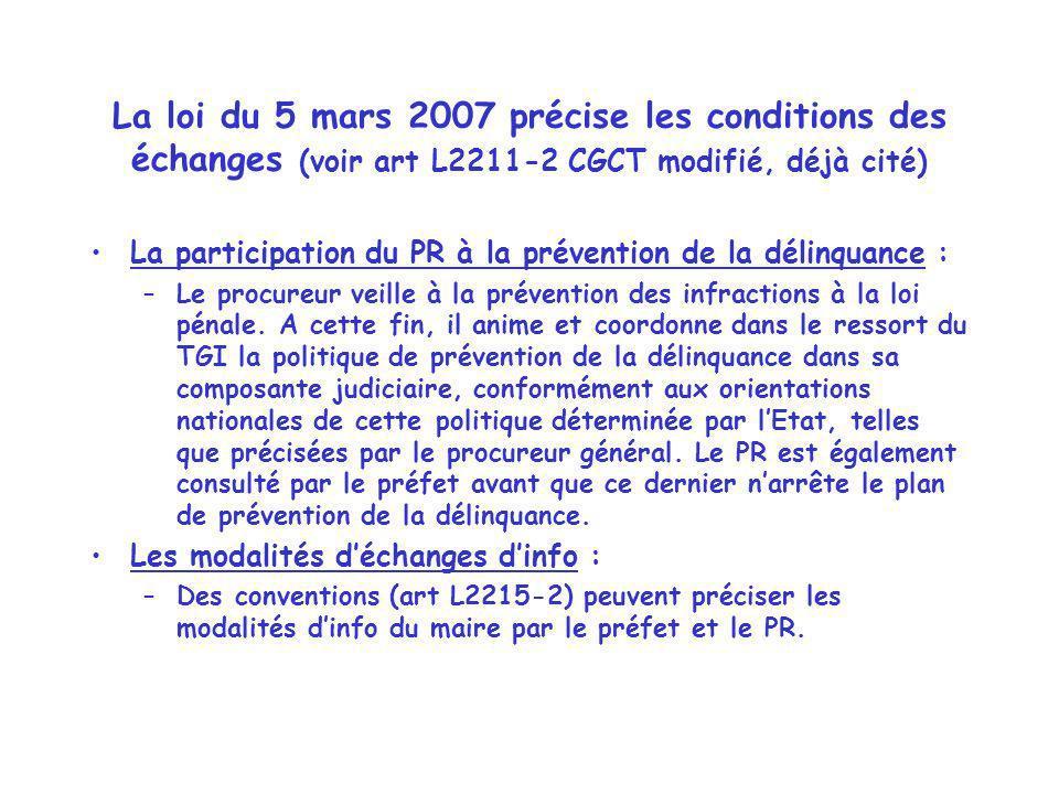 La loi du 5 mars 2007 précise les conditions des échanges (voir art L2211-2 CGCT modifié, déjà cité)