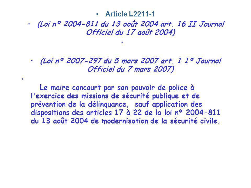 Article L2211-1 (Loi nº 2004-811 du 13 août 2004 art. 16 II Journal Officiel du 17 août 2004)