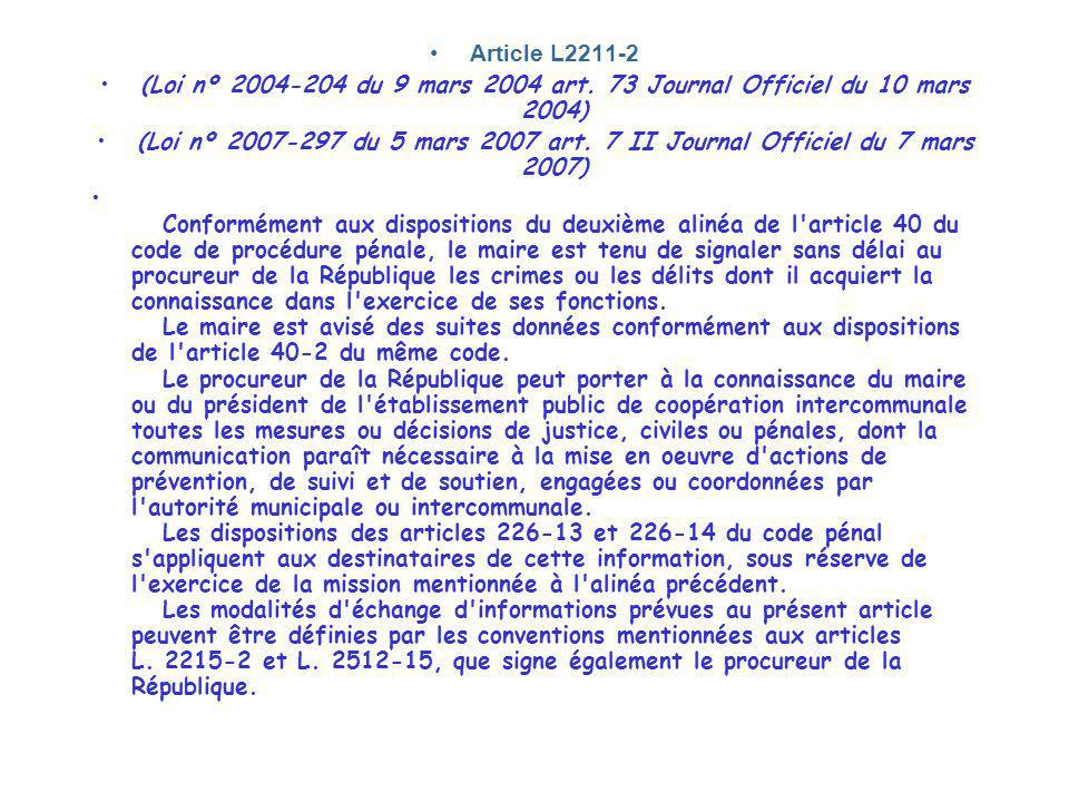 Article L2211-2 (Loi nº 2004-204 du 9 mars 2004 art. 73 Journal Officiel du 10 mars 2004)