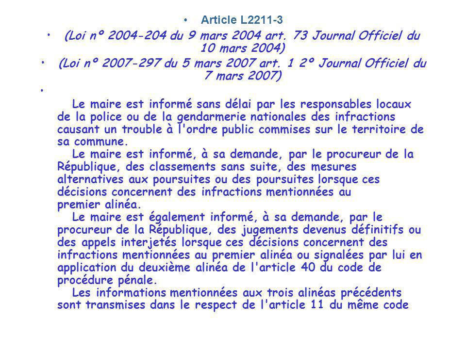 Article L2211-3 (Loi nº 2004-204 du 9 mars 2004 art. 73 Journal Officiel du 10 mars 2004)