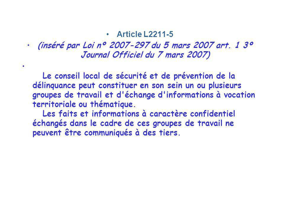 Article L2211-5 (inséré par Loi nº 2007-297 du 5 mars 2007 art. 1 3º Journal Officiel du 7 mars 2007)