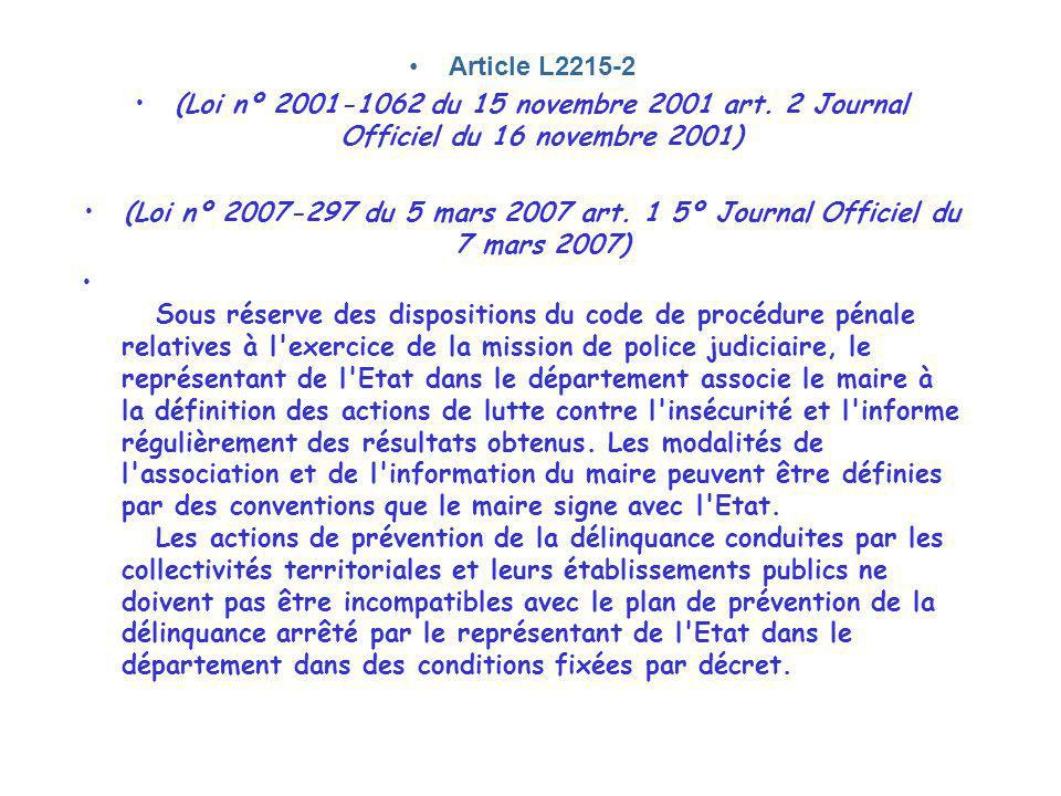 Article L2215-2 (Loi nº 2001-1062 du 15 novembre 2001 art. 2 Journal Officiel du 16 novembre 2001)