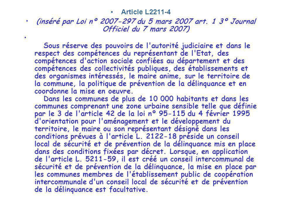 Article L2211-4 (inséré par Loi nº 2007-297 du 5 mars 2007 art. 1 3º Journal Officiel du 7 mars 2007)