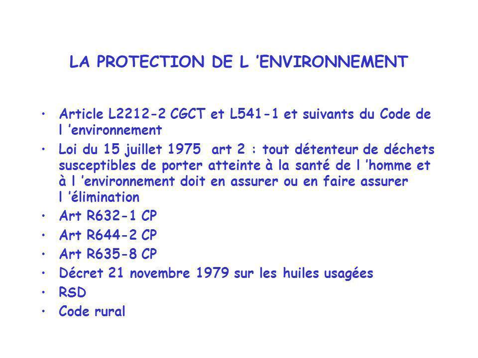 LA PROTECTION DE L 'ENVIRONNEMENT