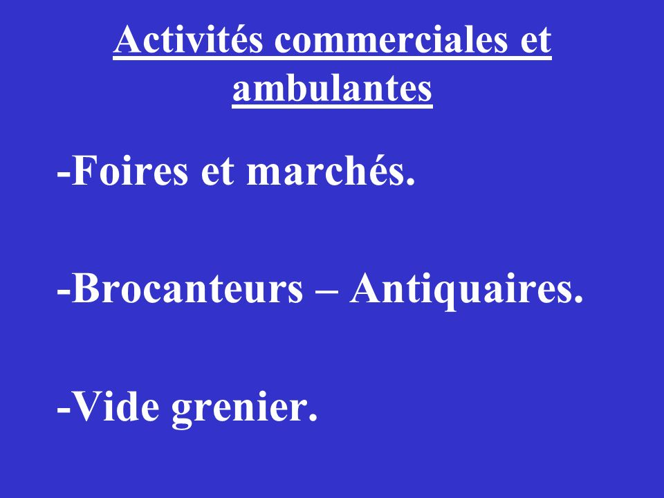 Activités commerciales et ambulantes