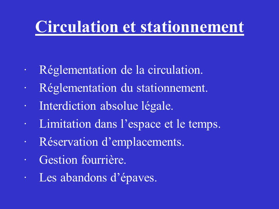 Circulation et stationnement