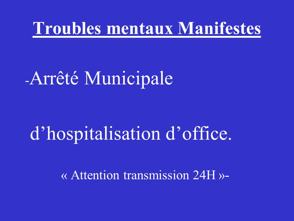 Les pouvoirs de police du maire ppt video online t l charger - Procedure hospitalisation d office ...