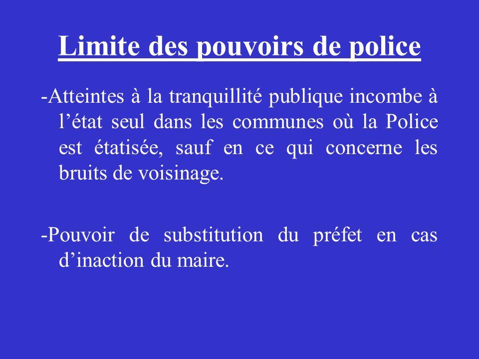 Limite des pouvoirs de police