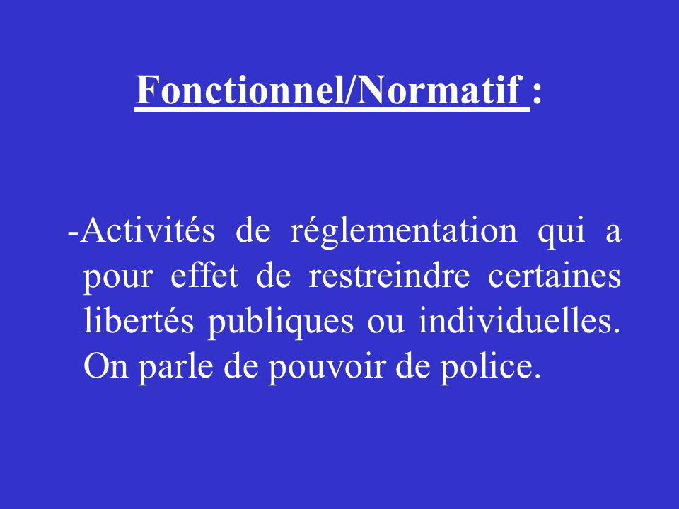 Fonctionnel/Normatif :