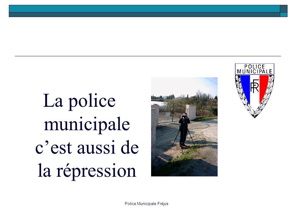 La police municipale c'est aussi de la répression