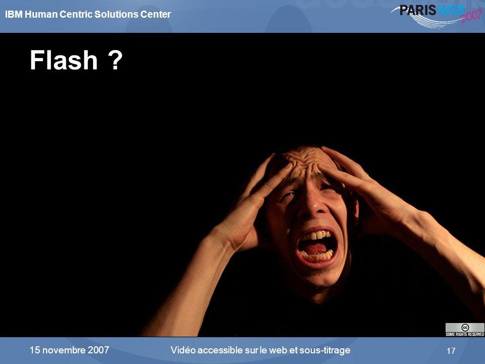 Flash 15 novembre 2007 Vidéo accessible sur le web et sous-titrage