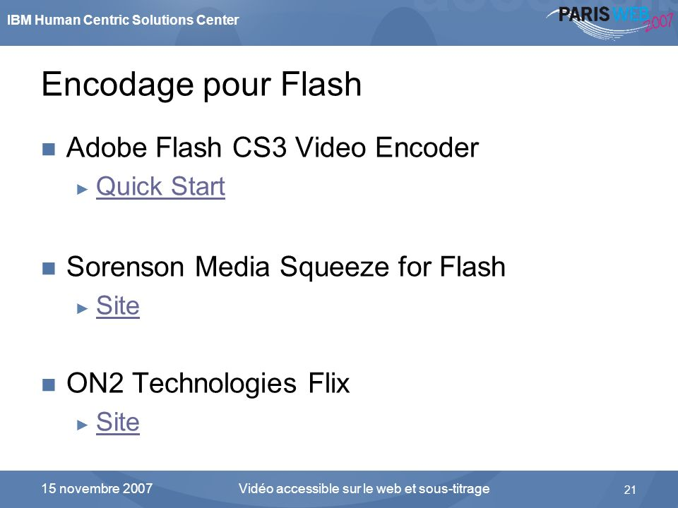 Encodage pour Flash Adobe Flash CS3 Video Encoder