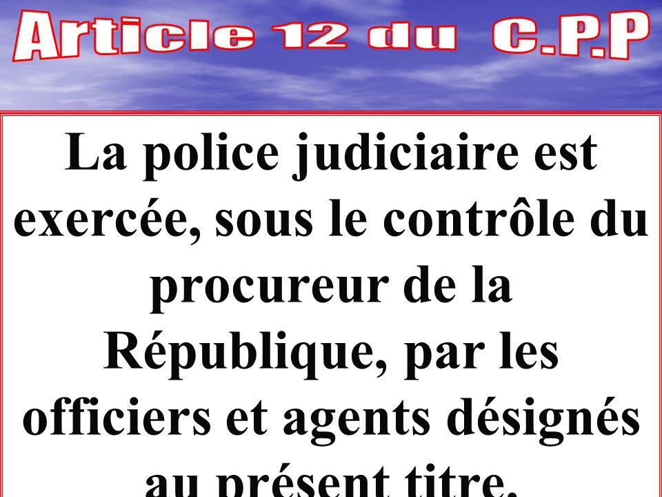 Article 12 du C.P.P