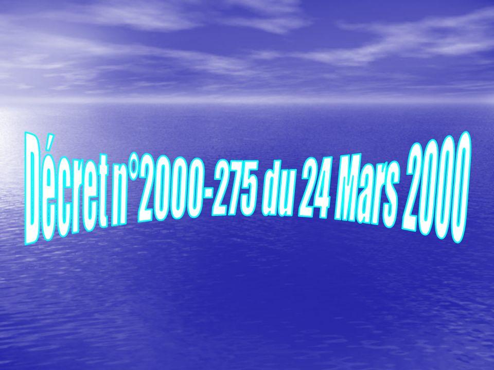 Décret n°2000-275 du 24 Mars 2000
