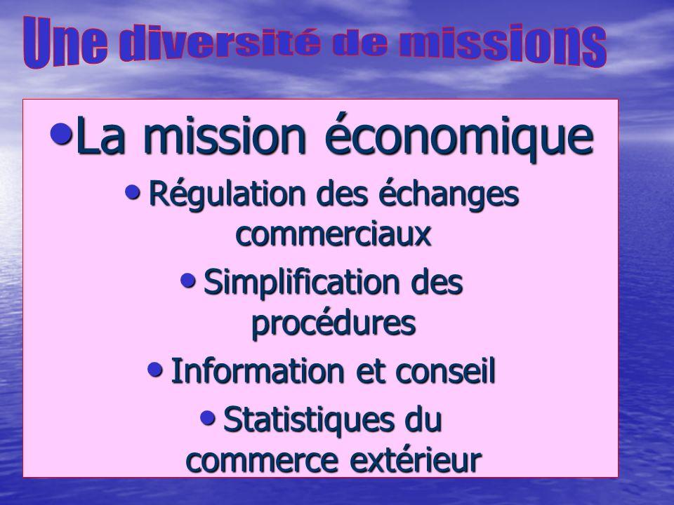 La mission économique Une diversité de missions