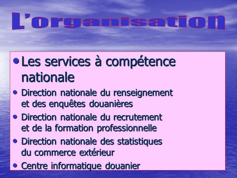 Les services à compétence nationale