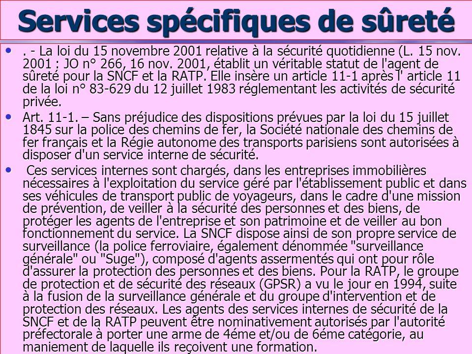 Services spécifiques de sûreté