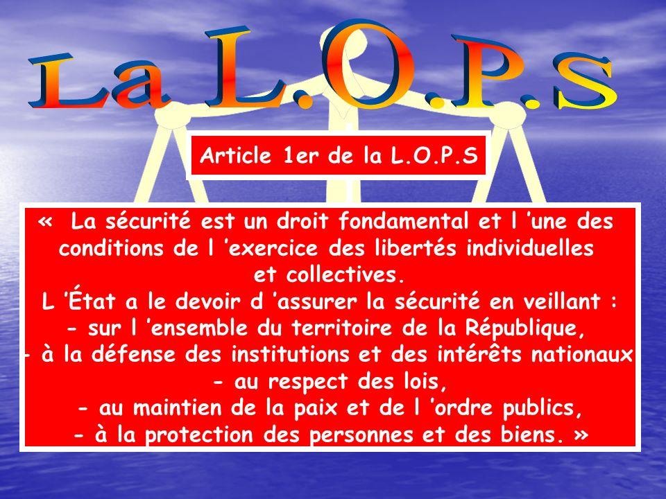 La L.O.P.S Article 1er de la L.O.P.S