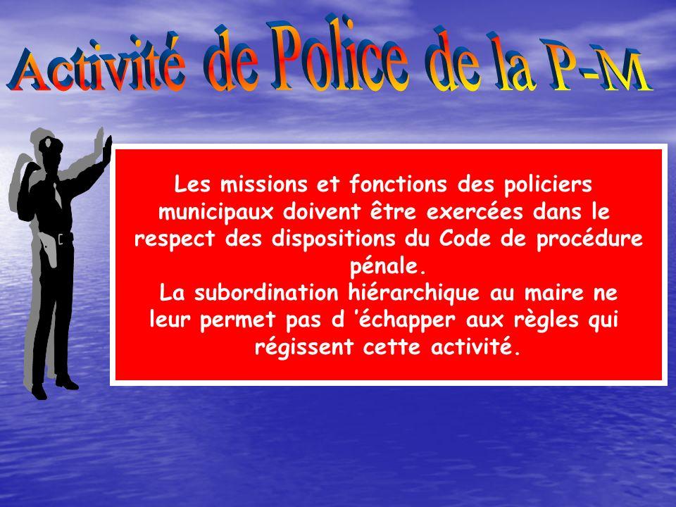 Activité de Police de la P-M