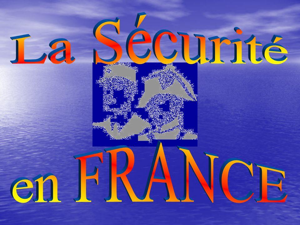 La Sécurité en FRANCE