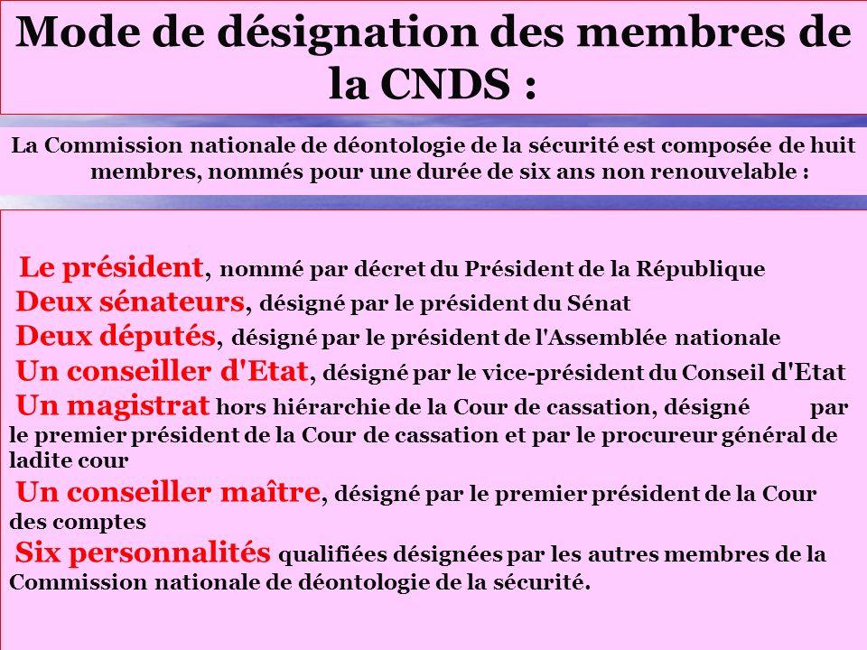 Mode de désignation des membres de la CNDS :