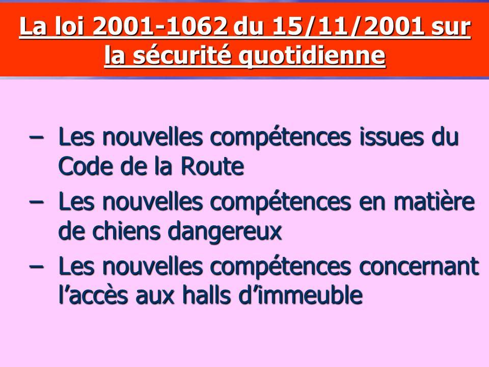 La loi 2001-1062 du 15/11/2001 sur la sécurité quotidienne