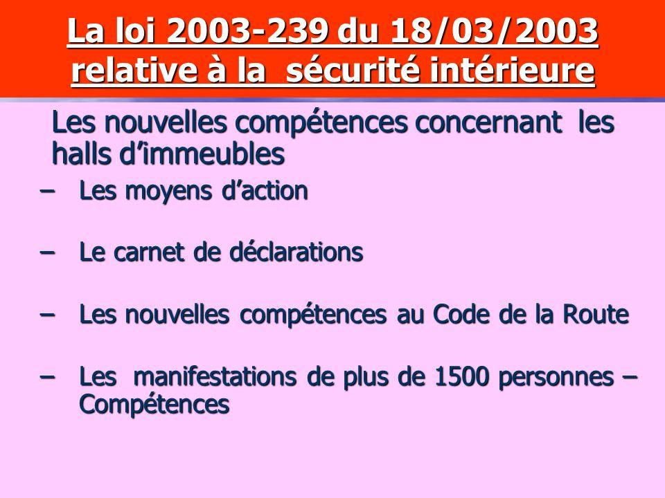 La loi 2003-239 du 18/03/2003 relative à la sécurité intérieure