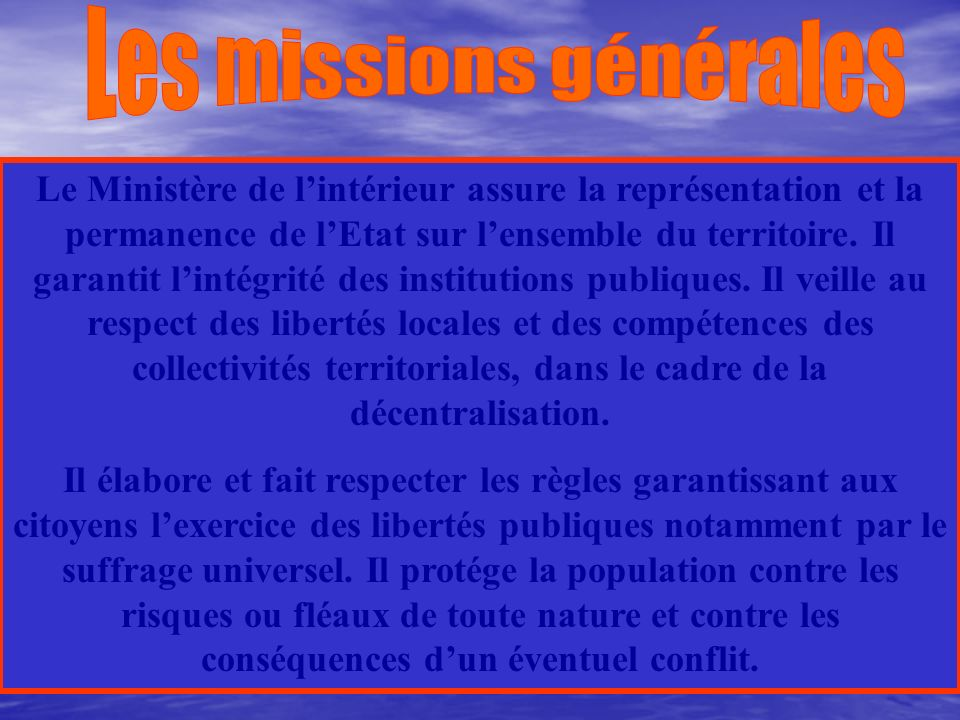 Les missions générales