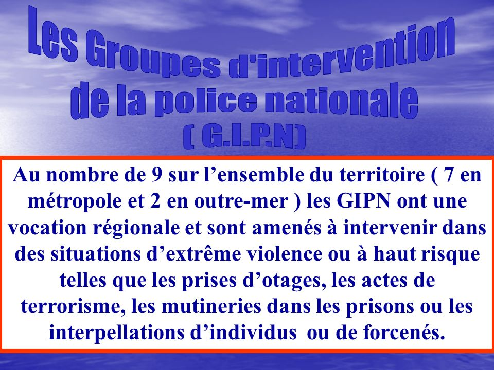 Les Groupes d intervention