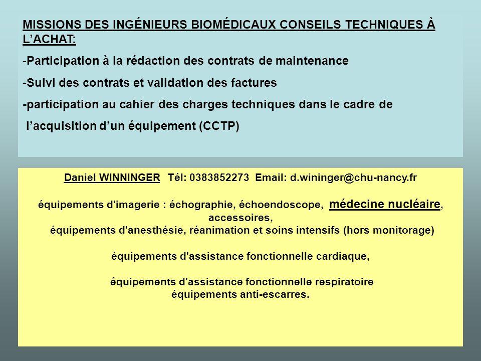 MISSIONS DES INGÉNIEURS BIOMÉDICAUX CONSEILS TECHNIQUES À L'ACHAT: