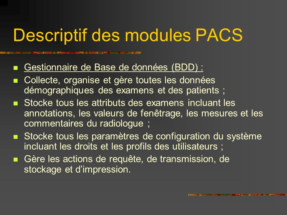Descriptif des modules PACS