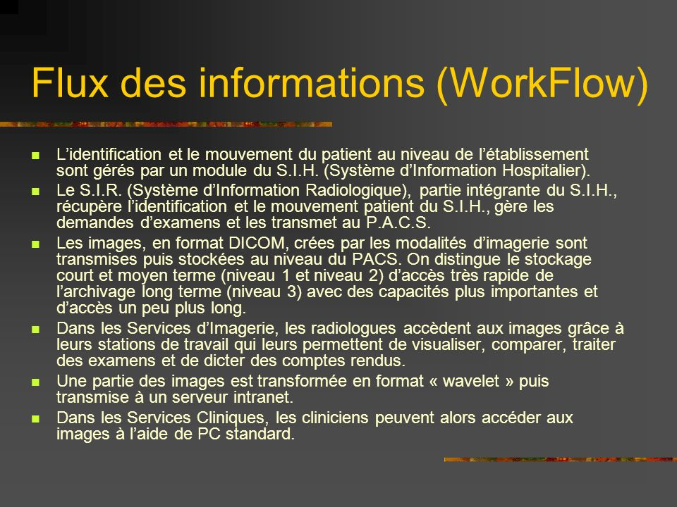 Flux des informations (WorkFlow)