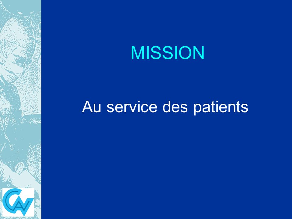 Au service des patients