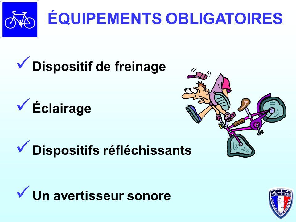 ÉQUIPEMENTS OBLIGATOIRES
