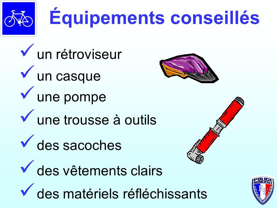Équipements conseillés