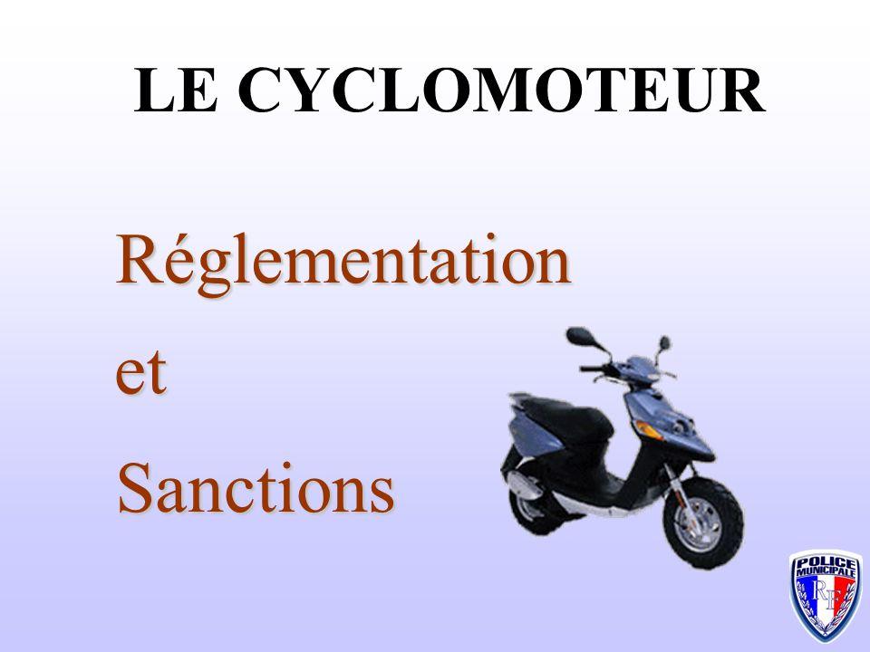 LE CYCLOMOTEUR Réglementation et Sanctions