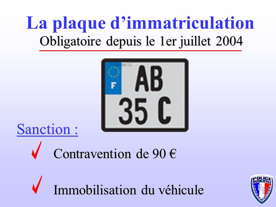 La plaque d'immatriculation