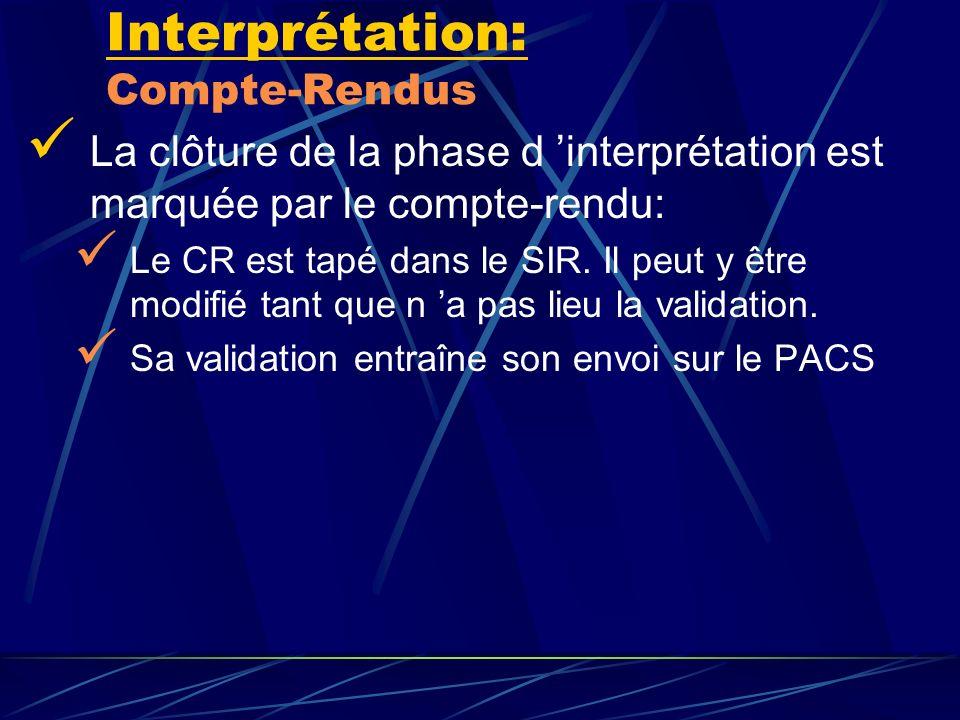 Interprétation: Compte-Rendus